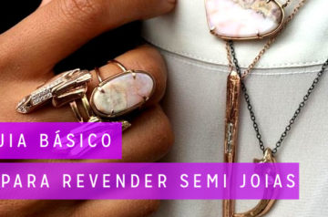 Guia básico para revender semi joias de qualidade